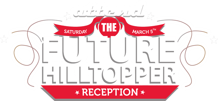 Attend the Future Hilltopper Reception, Saturday March, 5th