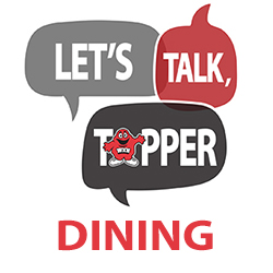 Let's Talk, Topper: Dining