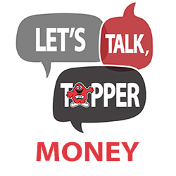 Let's Talk, Topper: Money