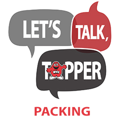 Let's Talk Topper Packing
