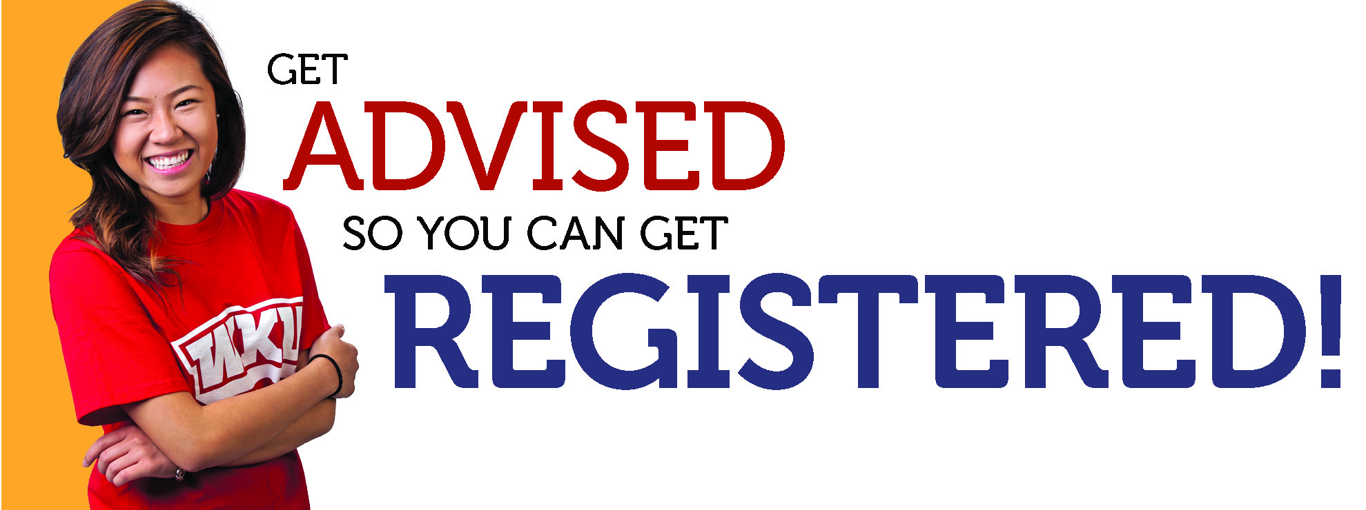 Get Advised So You Can get Registered!