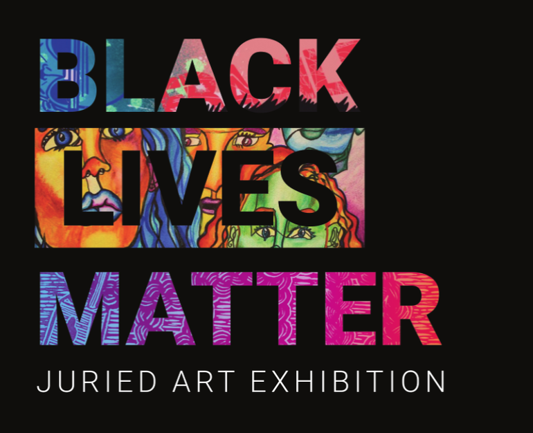 Black Lives Matter Gallery Show Image with colorful art in each letter of the word