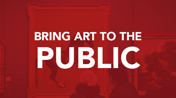 Bring art to the public