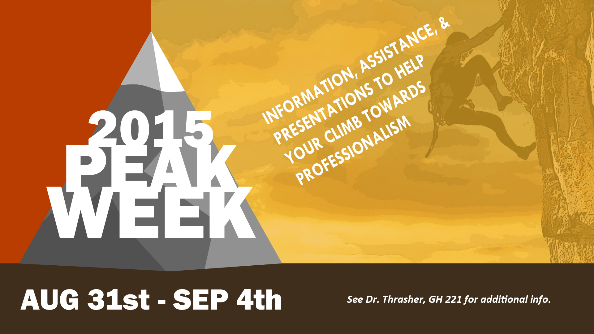 PEAK week is Aug. 31st to Sept 4th.