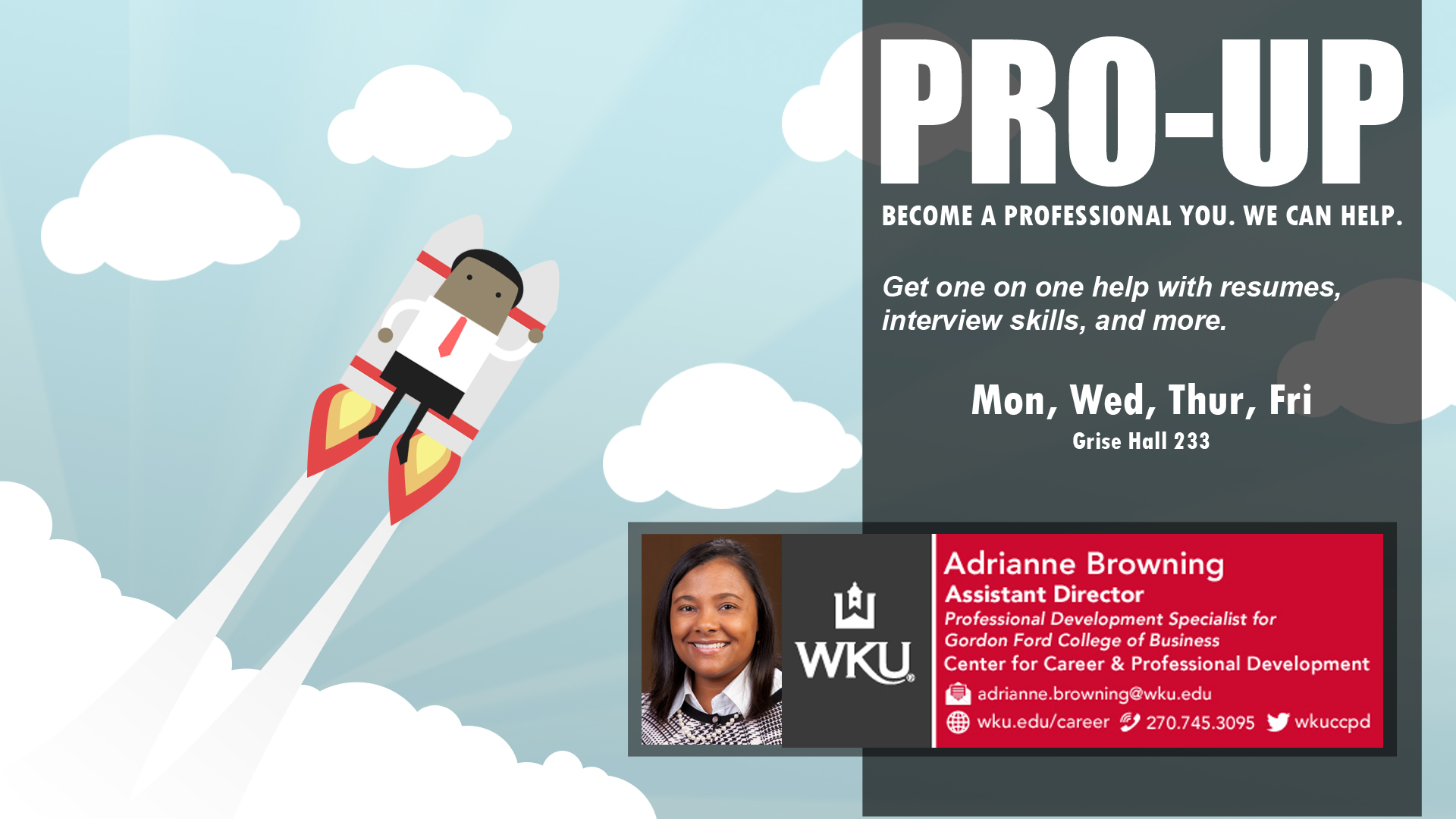 Contact Adrianne Browning for help on professionalism.