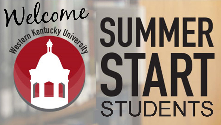 Welcome Summer Start Students