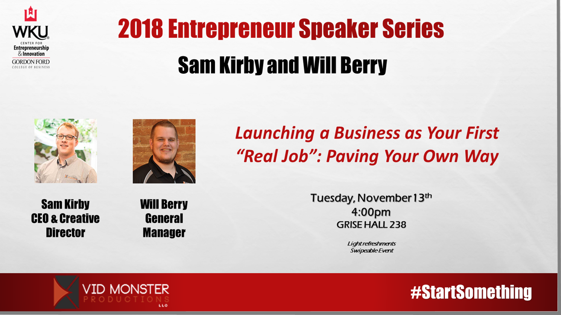 Entrepreneur Speaker Series - Sam Kirby and Will Berry
