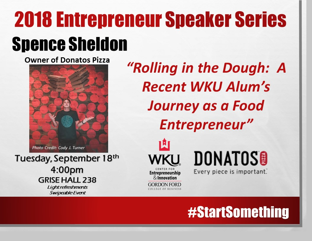 2018 Entrepreneur Speaker Series: Spence Sheldon