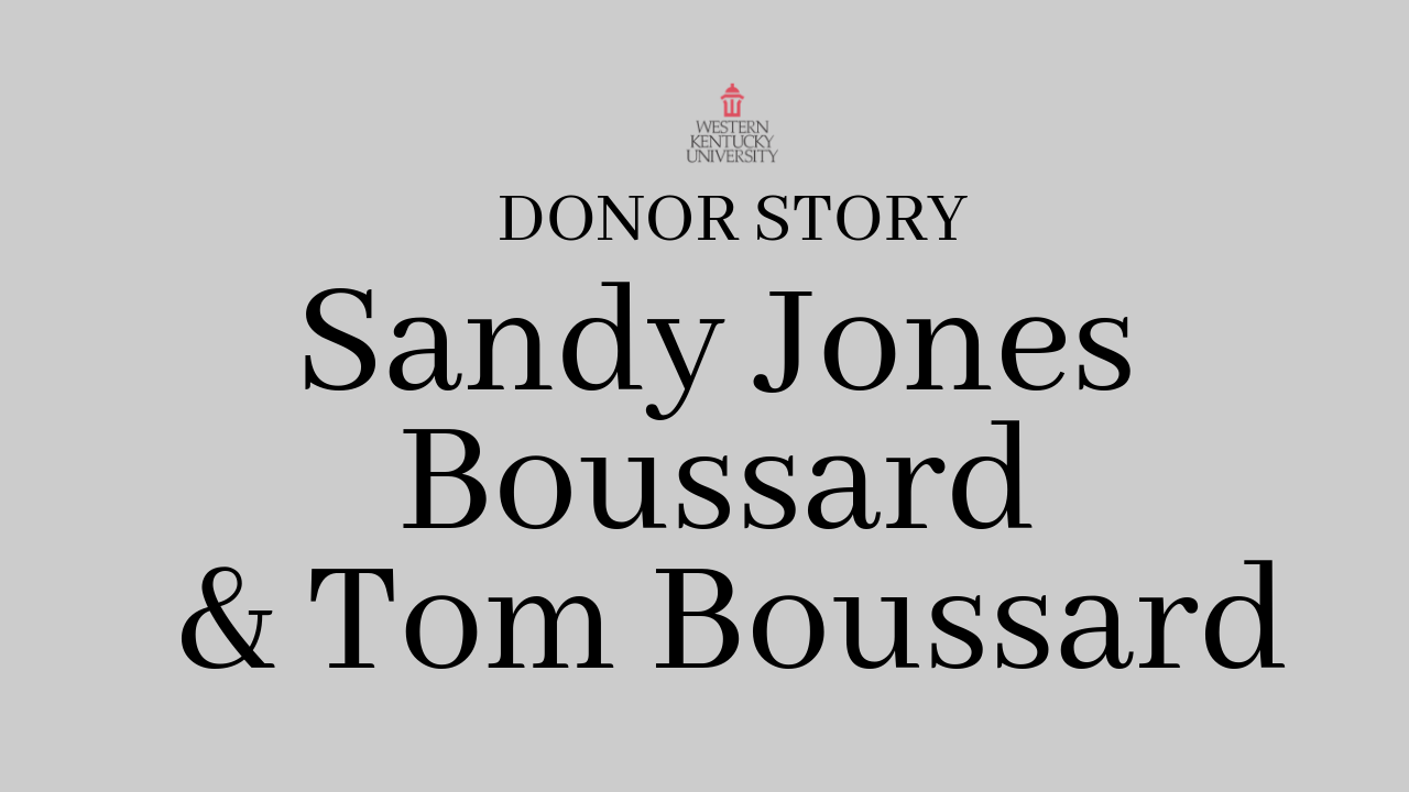 Donor Story Sandy Jones Boussard and Tom Boussard Video Preview
