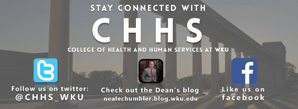 Stay connected with CHHS on Twitter, Facebook, and the Dean's Blog.