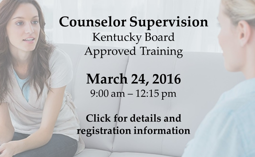 Counselor supervision training