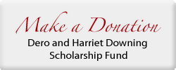 Make a donation to the Dero & Harriet Downing Scholarship Fund