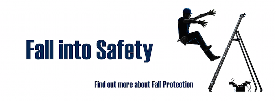 Learn more about Fall Protection!