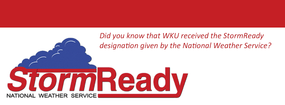 Did you know that WKu recieved the StormWater designation given by the National Weather Service?