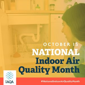 October is Indoor Air Quality Month