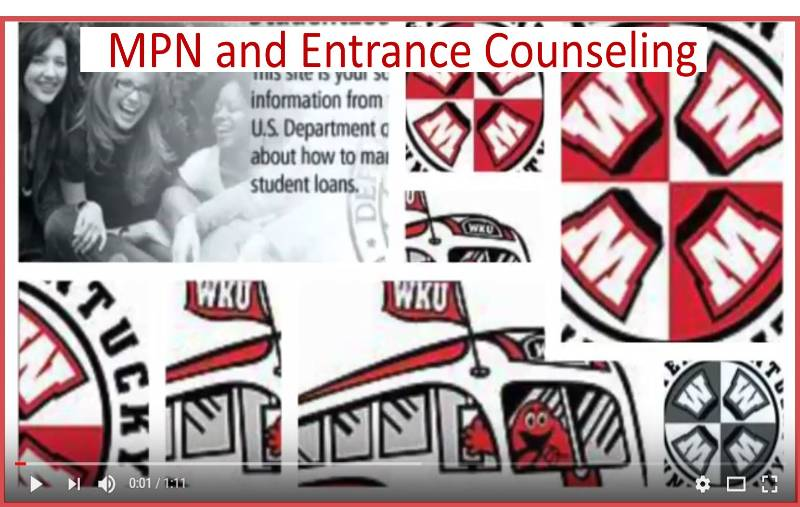 MPN and Entrance Counseling Video Preview