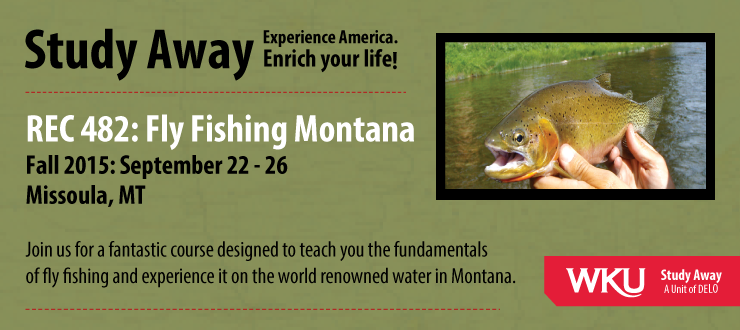 2015 Study Away - Fly Fishing Montana