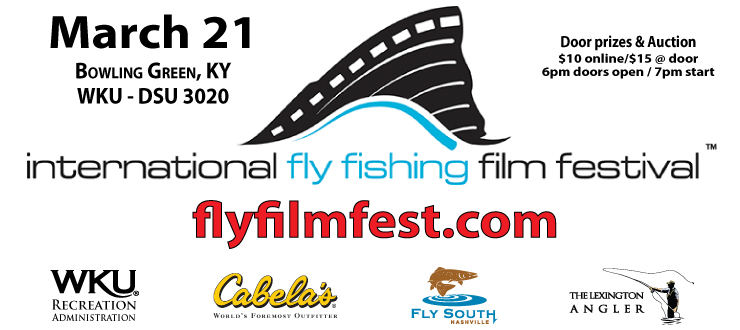 Wku fly fishing programs for International fly fishing film festival