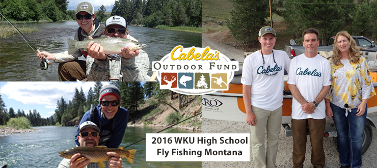 2016 High School Fly Fishing Montana - Inaugural Year