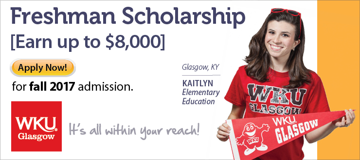 WKU Glasgow, Regional Campus, WKU, Glasgow, Kentucky, Freshman Scholarship, Fall 2017, Apply Now
