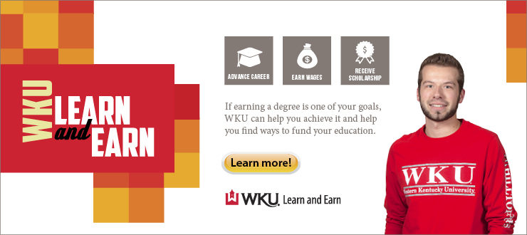 WKU, Learn and Earn, WKU Learn and Earn, Scholarship, Work, Income, Apply