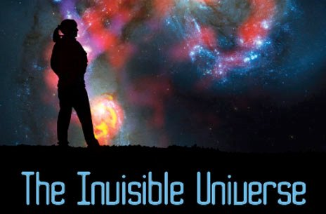 Invisible Universe: Viewing our Cosmos in a Different Light @ WKU's Hardin Planetarium | Bowling Green | Kentucky | United States