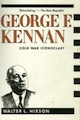 George F. Kennan: Cold War Iconoclast cover