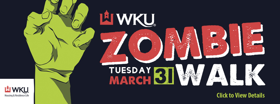 WKU Zombie Walk, March 31, Click for more details.