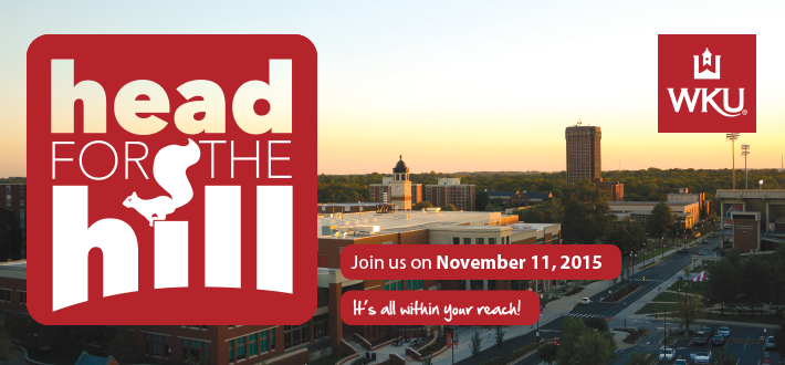Head for the Hill. Join us November 11, 2015. WKU. It's all within your reach