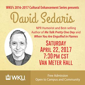 Cultural Enhancement Series season concludes April 22 with David Sedaris
