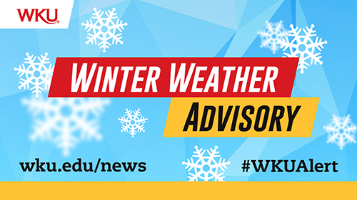Winter Weather Advisory for Jan. 12: All WKU campuses closed