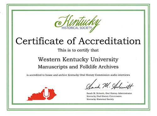Library Special Collections recently granted accreditation status by Kentucky Oral History Commission