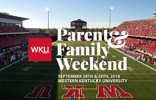 WKU's 2018 Parent & Family Weekend Sept. 28-29