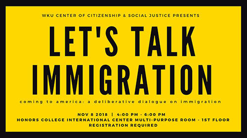 WKU CCSJ to host 'Coming to America: A Deliberative Dialogue on Immigration'