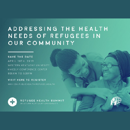 WKU Department of Public Health hosting Refugee Health Summit April 18