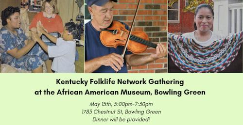 Bowling Green to Host Kentucky Folklife Network Gathering