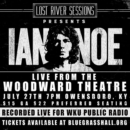 Lost River Sessions LIVE on the road in Owensboro July 27