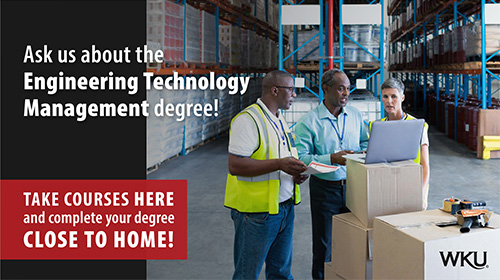 WKU Offers Engineering Technology Management Program in Owensboro and Elizabethtown Regions