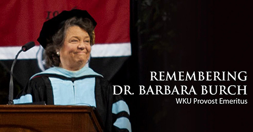 View from the Hill: Remembering Dr. Barbara Burch