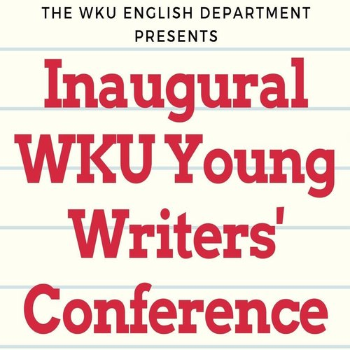 WKU Young Writers' Conference July 13-17
