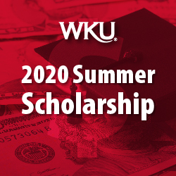 WKU Increases Summer 2020 Scholarship Awards