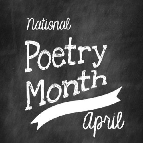 Wrapping Up National Poetry Month