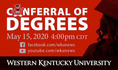 WKU to confer degrees in virtual ceremony on May 15
