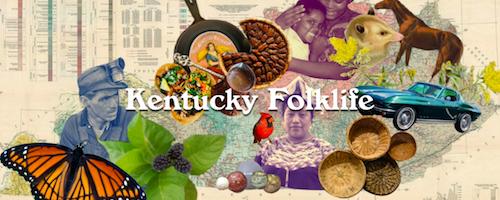 Kentucky Folklife Program launches Kentucky Folklife On-line Magazine