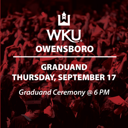 WKU in Owensboro Announces New Date for Spring 2020 Graduand Ceremony