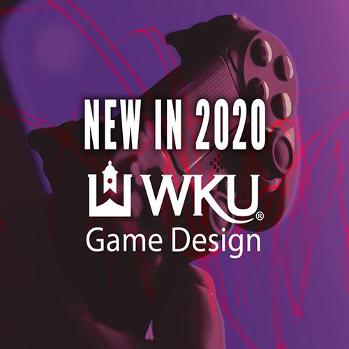 NEW Certificate in Game Design at WKU