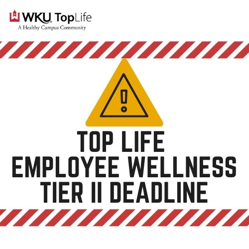 Deadline: Tier II Employee Wellness