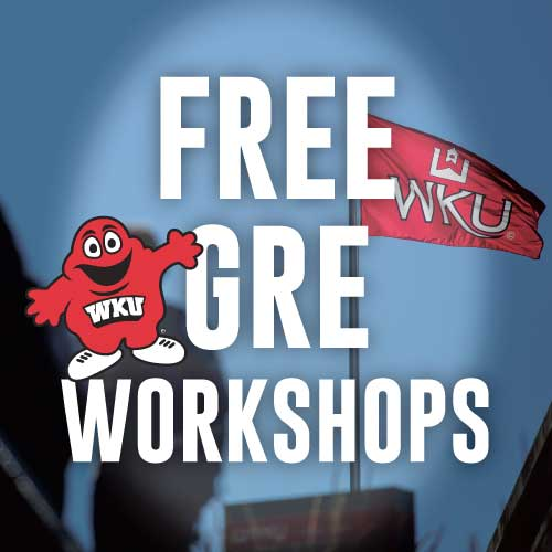 WKU to Offer Free GRE Strategy Workshops in October