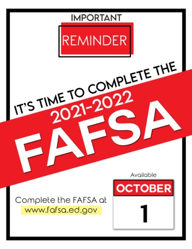 Complete Your 2021-2022 FAFSA