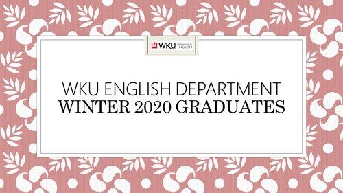 WKU Department of English Fall 2020 Graduates Slideshow